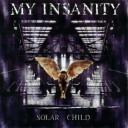 My Insanity - Solar child