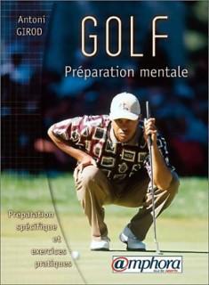 Se préparer mentalement à la pratique du golf