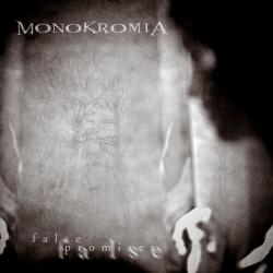 Monokromia - False promises