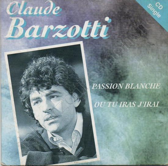 CD 2 titres Passion blanche / Où tu iras j'irai
