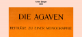 DIE AGAVEN Alwin BERGER (1915)