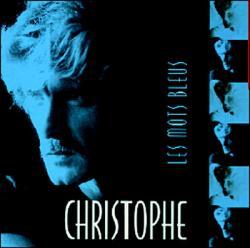 Christophe, Les mots bleus
