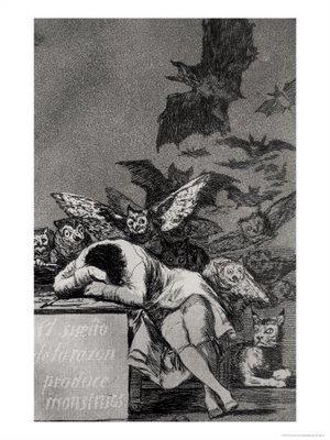 Le sommeil de la raison enfante des monstres du peintre Goya