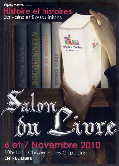 SALON DU LIVRE AIGUES MORTES NOVEMBRE 2010
