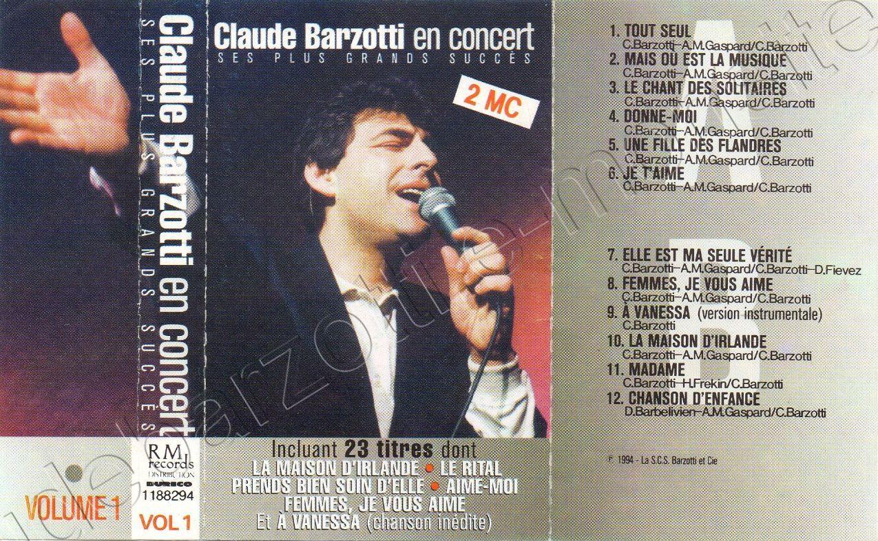 K7 audio volume1 Claude Barzotti en concert 1994