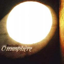 Omasphere - Prelude
