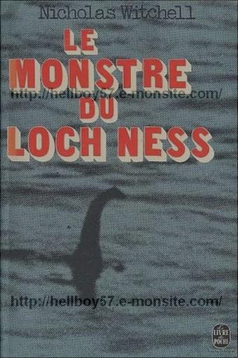 Cryptozoologie cryptozoology scotland ecosse book livre Le monstre du Loch Ness Nicholas Witchell 1977 the loch ness story 1974 Pierre Belfond apparition témoignages photographies vidéos preuves évidences mystère