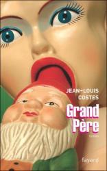 Jean Louis Costes - Grand-Père
