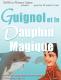 guignol et le dauphin magique