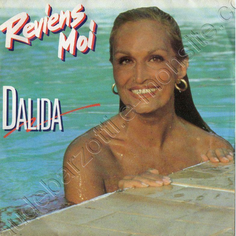 45 T Dalida Reviens-moi / La pensione bianca 1985