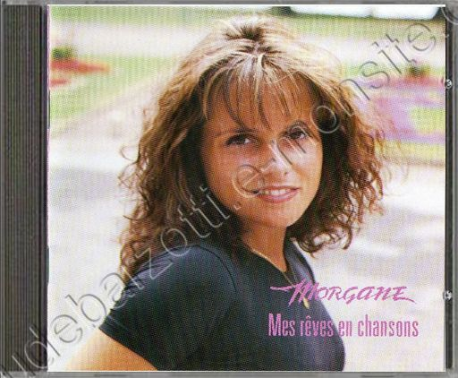"CD Album Morgane ""Mes rêves en chansons"""