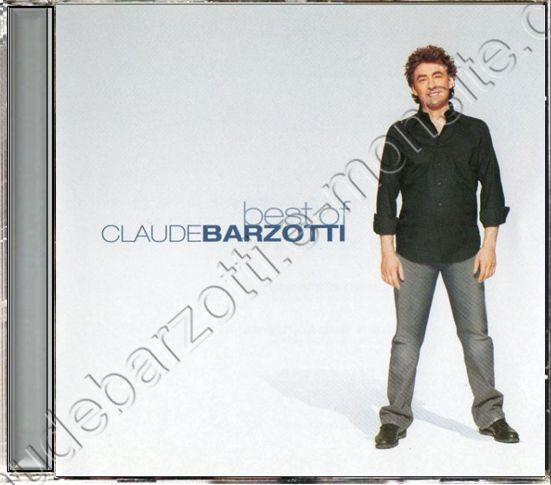 Best Of Claude Barzotti 2004 avec 2 inédits  Canada XXL2 1949