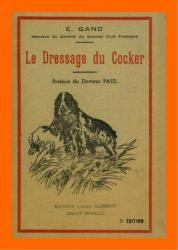Le Dressage du Cocker - E Grand 1947