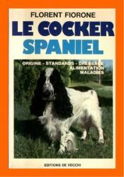 Le Cocker Spaniel - 1978 - F.Fiorone - De Vecchi