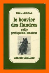 B. Flandres - Guide pratique de l'amateur - 1979 Paul le Gall - Crépin Leblond