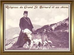 religieux du Grand St Bernard et ses chiens
